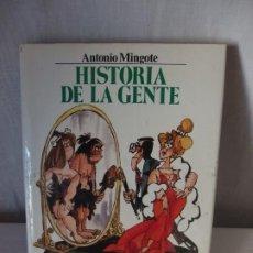 Libros: HISTORIA DE LA GENTE, ANT. MINGOTE, 1984. Lote 190025548