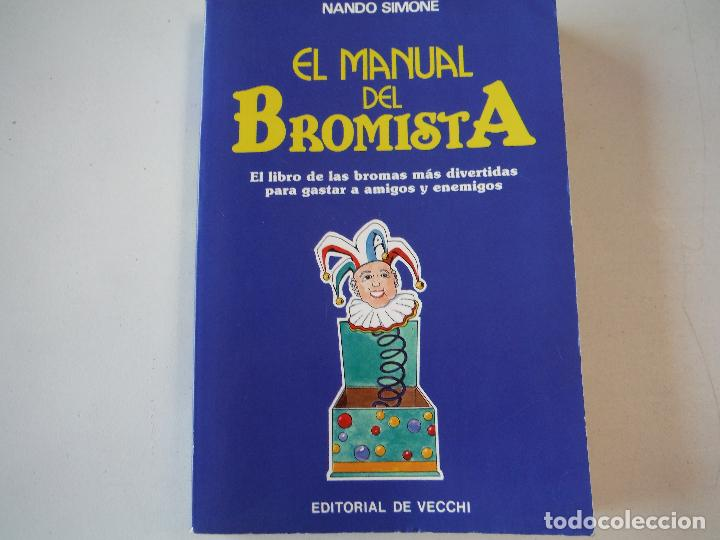EL MANUAL DEL BROMISTA EDITORIAL DE VECCHI (Libros Nuevos - Literatura - Narrativa - Humor)