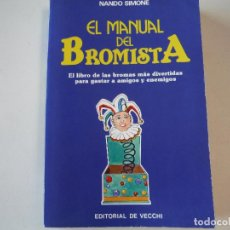 Libros: EL MANUAL DEL BROMISTA EDITORIAL DE VECCHI. Lote 190900763