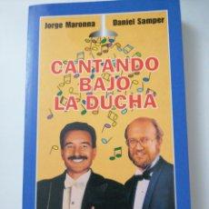 Libros: CANTANDO BAJO LA LLUVIA JORGE MARONNA Y DANIEL SAMPER. Lote 192085157