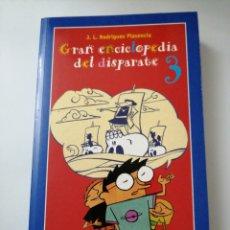 Libros: GRAN ENCICLOPEDIA DEL DISPARATE, J. L. RODRÍGUEZ PLASENCIA. Lote 192085782