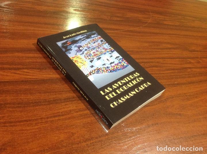 Libros: AUTÓGRAFO LAS AVENTURAS DEL BOBALICÓN CHASMAN CAPRA NOVELA HUMOR ABSURDO JOSE LUIS MEDINA MARTIN - Foto 2 - 192500696