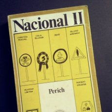 Libros: NACIONAL II - PERICH, LAIA, EDICIONES DE BOLSILLO, 1972. Lote 194132795
