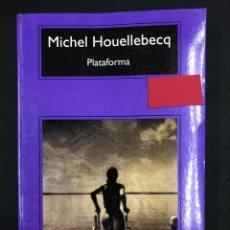Libros: PLATAFORMA - MICHEL HOUELLEBECQ - COMPACTOS ANAGRAMA 17ª ED. 2018 - NUEVO DE EDITORIAL. Lote 196522298