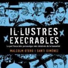 Libros: IL·LUSTRES EXECRABLES. Lote 206749526
