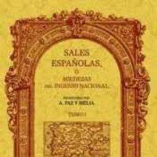 Libros: SALES ESPAÑOLAS O AGUDEZAS DEL INGENIO NACIONAL (2 TOMOS). Lote 209997830