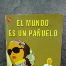 Libros: EL MUNDO ES UN PAÑUELO. Lote 215067030