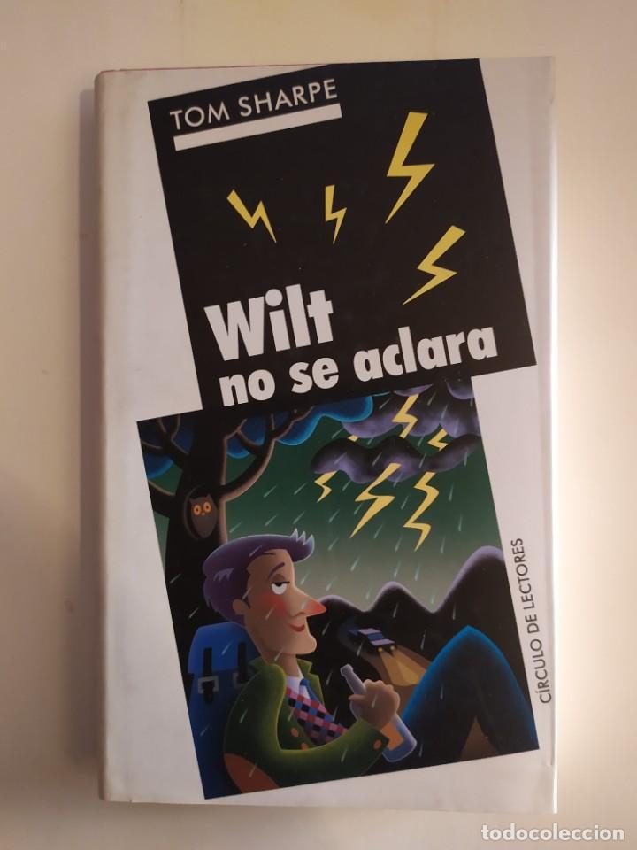 WILT NO SE ACLARA - TOM SHARPE - CÍRCULO DE LECTORES, 2004 (Libros Nuevos - Literatura - Narrativa - Humor)