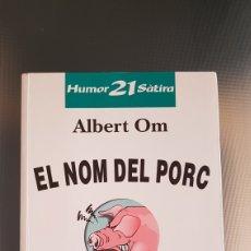 Libros: EL NOM DEL PORC. Lote 220635032