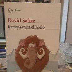 Libros: DAVID SAFIER.ROMPAMOS EL HIELO.SEIX BARRAL. Lote 222271963