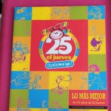Libros: LIBRO 25 AÑOS EL JUEVES ¡TOOOMA YA!. EDICIONES EL JUEVES. 194 PAGS. AÑO 2001. Lote 234840515