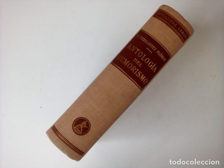 Libros: ANTOLOGÍA DE HUMORISMO - W. Fernández Flórez - Editorial Labor - 1957 - Foto 3 - 236224280
