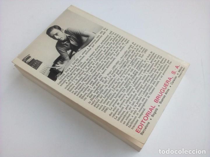 Libros: 1ª edición - UN SEGLE DHUMOR CATALÀ (con ilustraciones) - Lluís Solà - Editorial Bruguera - 1973 - Foto 9 - 237338075