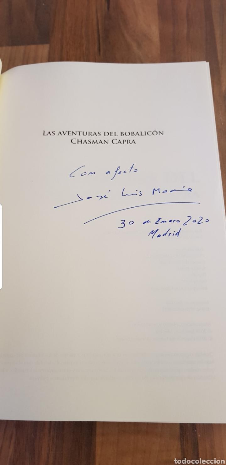 Libros: AUTÓGRAFO LAS AVENTURAS DEL BOBALICÓN CHASMAN CAPRA NOVELA HUMOR ABSURDO JOSE LUIS MEDINA MARTIN - Foto 6 - 192500696