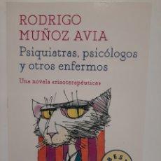 Libros: PSIQUIATRAS. PSICÓLOGOS Y OTROS ENFERMOS. Lote 243289920
