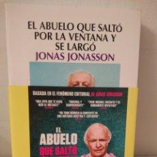 Libros: EL ABUELO QUE SALTÓ POR LA VENTANA Y SE LARGÓ. JONAS JONASSON.. Lote 244923030