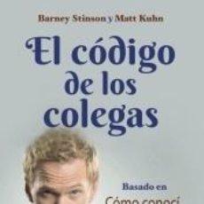 Libros: EL CÓDIGO DE LOS COLEGAS. Lote 245204665