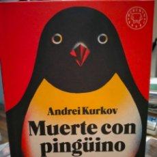 Libros: ANDREI KURKOV. MUERTE CON PINGÜINO . BLACKIE BOOKS. Lote 246594550