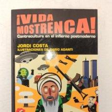 "Libros: ""VIDA MOSTRENCA"" DE JORDI COSTA (2002) EDIT. TEMPESTAD. Lote 247974305"