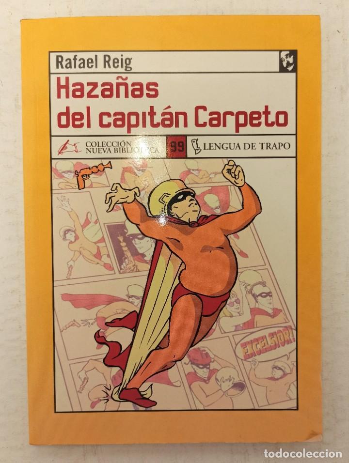 """""""HAZAÑAS DEL CAPITÁN CARPETO"""" DE RAFAEL REIG (2005) EDIT. LENGUA DE TRAPO (Libros Nuevos - Literatura - Narrativa - Humor)"""