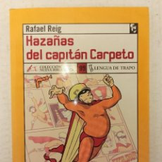"Libros: ""HAZAÑAS DEL CAPITÁN CARPETO"" DE RAFAEL REIG (2005) EDIT. LENGUA DE TRAPO. Lote 248283620"
