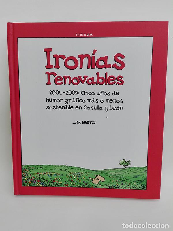 IRONÍAS RENOVABLES. 2004-2009: CINCO AÑOS DE HUMOR GRÁFICO MÁS O MENOS SOSTENIBLE EN CASTILLA Y LEÓN (Libros Nuevos - Literatura - Narrativa - Humor)