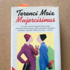 """Libros: LIBRO """"MUJERCISIMAS"""" DE TERENCI MOIX. Lote 252484965"""