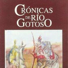 Libros: CRÓNICAS DE RÍO GOTOSO (ÚBEDA). JOSÉ PÉREZ ORTEGA. Lote 252666350