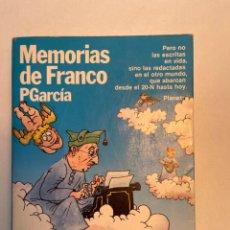 Libros: MEMORIAS DE FRANCO PGARCÍA EDITORIAL PLANETA COLECCIÓN FÁBULA 1984. Lote 253165310