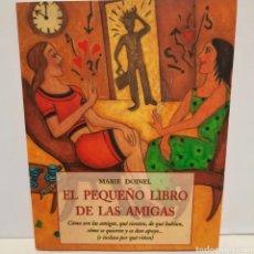Libros: EL PEQUEÑO LIBRO DE LAS AMIGAS. Lote 254285575