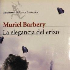 Libros: LA ELEGANCIA DEL ERIZO MURIEL BARBERY. Lote 254502330