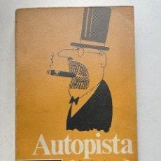 Libros: AUTOPISTA JAUME PERICH EDITORIAL ESTELA BARCELONA 1970. Lote 255569975