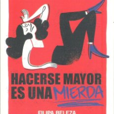 Libros: HACERSE MAYOR ES UNA MIERDA. Lote 255935560