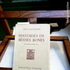 Libros: PRAT MOLINER JOSEP O. HISTORIES DE BESTIES BONES./ILLUSTR. D´ANGEL VILA).. Lote 257836495