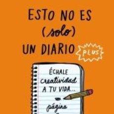 Libros: ESTO NO ES (SOLO) UN DIARIO PLUS. Lote 261335190