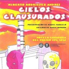 Libros: CIELOS CLAUSURADOS , ALBERTO RODRIGUEZ ANDRES. Lote 263248495