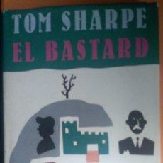 Libros: EL BASTARDO. TOM SHARP. Lote 263610975