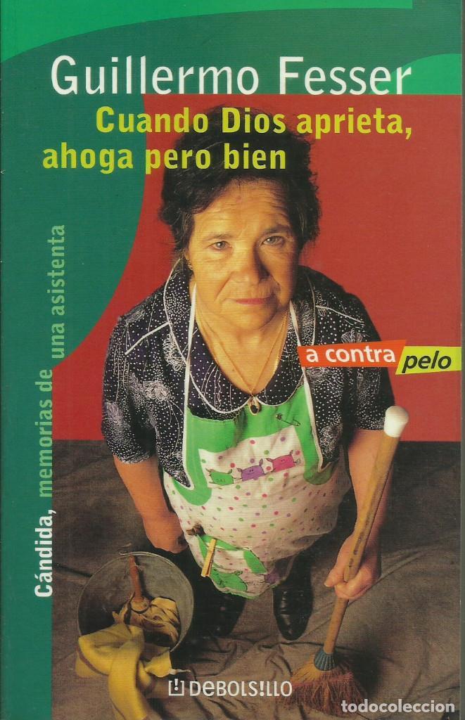 CÁNDIDA, MEMORIAS DE UNA ASISTENTA. / GUILLERMO FESSER. (Libros Nuevos - Literatura - Narrativa - Humor)
