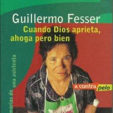 Libros: CÁNDIDA, MEMORIAS DE UNA ASISTENTA. / GUILLERMO FESSER.. Lote 263677745
