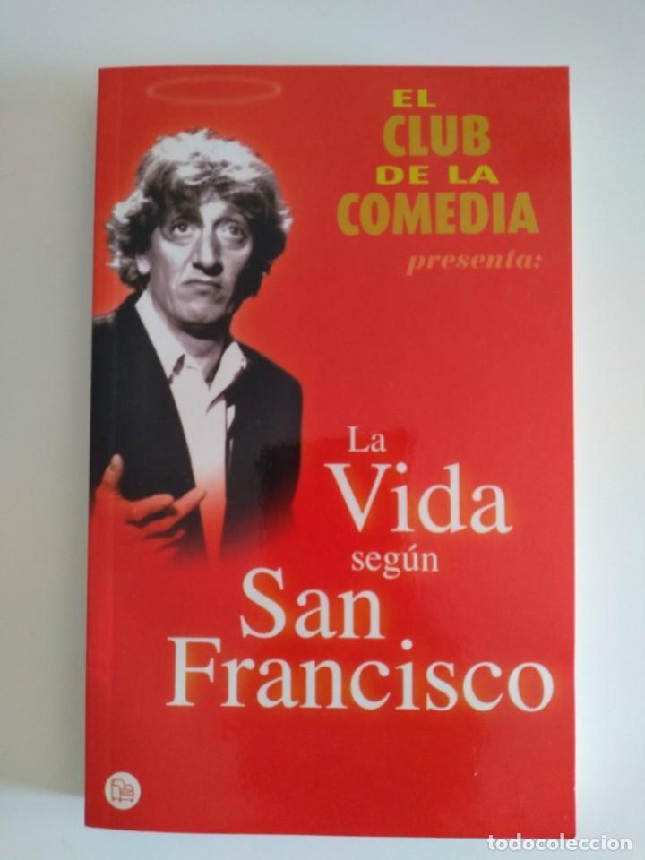 LA VIDA SEGÚN SAN FRANCISCO (Libros Nuevos - Literatura - Narrativa - Humor)