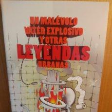 Libros: PETER BRIDGES. UN MALÉVOLO WATER EXPLOSIVO Y OTRAS LEYENDAS URBANAS. Lote 274772088