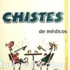 Libros: CHISTES DE MEDICOS. Lote 277457308