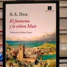 Libros: R.A.DICK. EL FANTASMA Y LA SEÑORA MUIR .IMPEDIMENTA. Lote 289020058