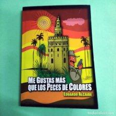 Libros: ME GUSTAS MAS QUE LOS PECES DE COLORES 3/3 . MUY DIVERTIDO . NUEVO. Lote 290432378