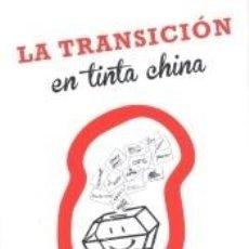 Libros: LA TRANSICIÓN EN TINTA CHINA. Lote 290507768