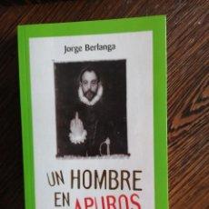 Libros: UN HOMBRE EN APUROS. JORGE BERLANGA.. Lote 292620883