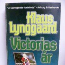 Libros: VICTORIAS AR - KLAUS LYNGGAARD - 1988 - (EN DANÉS). Lote 42331049