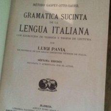 Libros: GRAMÁTICA SUCINTA DE LA LENGUA ITALIANA - PAVÍA, LUIGI 1927. Lote 84208216