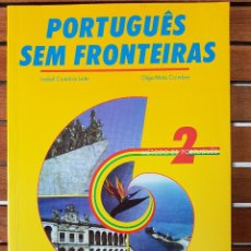 Libros: PORTUGUÊS SEM FRONTEIRAS. MÉTODO DE PORTUGUÊS 2. Lote 109262403