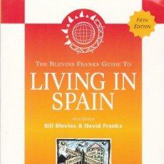Libros: LIVING IN SPAIN - V.V.A.A. - BLEVINSFRANKS 2000. Lote 114446971